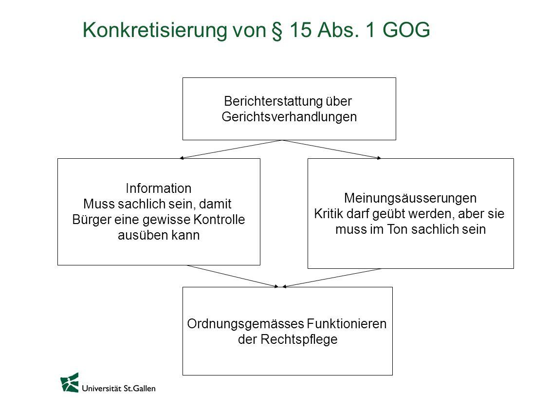 Konkretisierung von § 15 Abs. 1 GOG