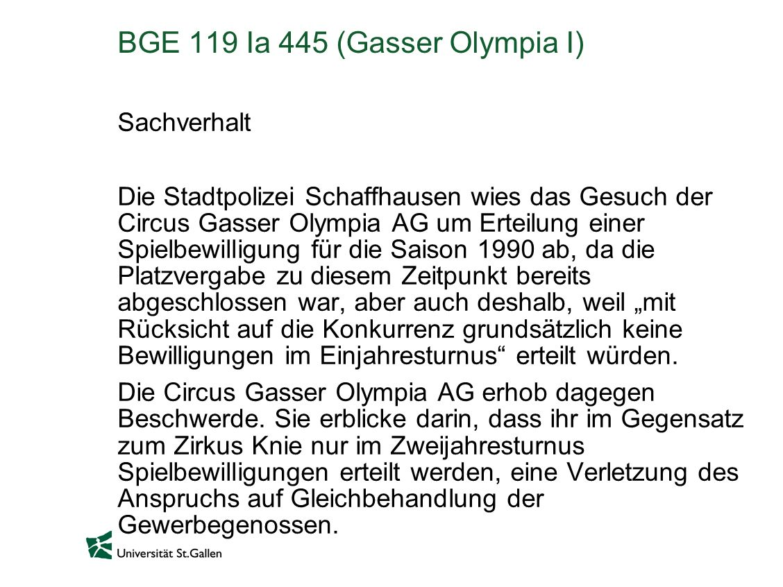 BGE 119 Ia 445 (Gasser Olympia I)