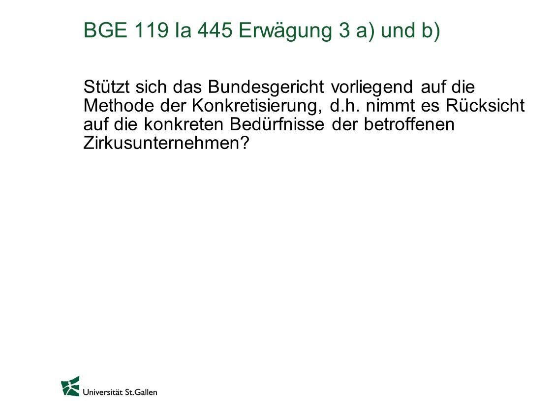 BGE 119 Ia 445 Erwägung 3 a) und b)