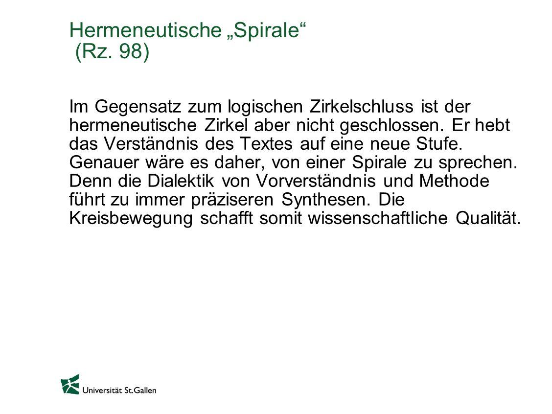 """Hermeneutische """"Spirale (Rz. 98)"""