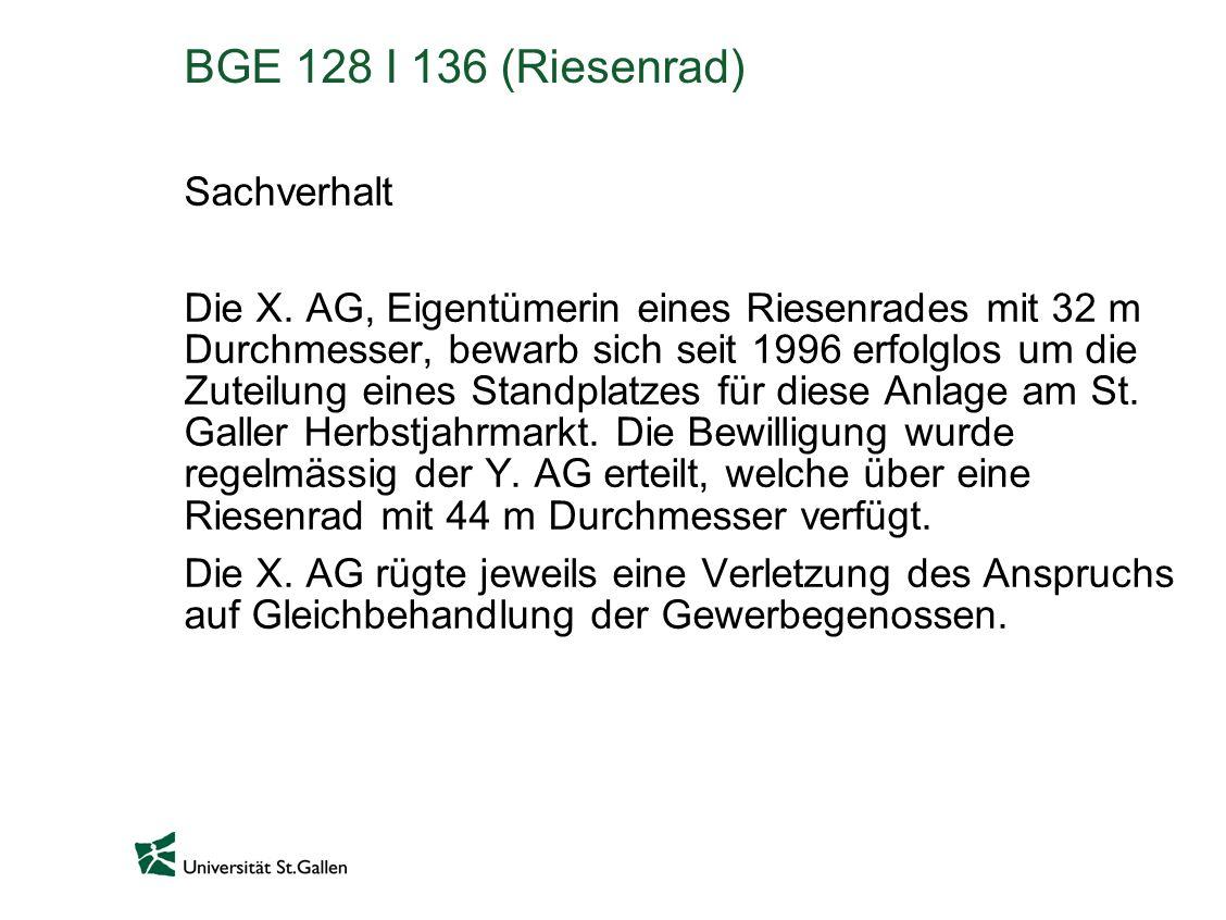BGE 128 I 136 (Riesenrad) Sachverhalt
