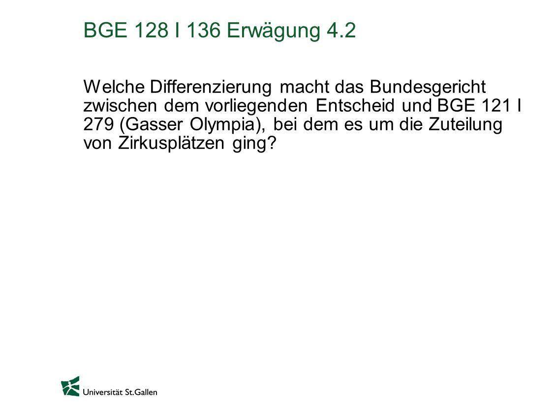 BGE 128 I 136 Erwägung 4.2