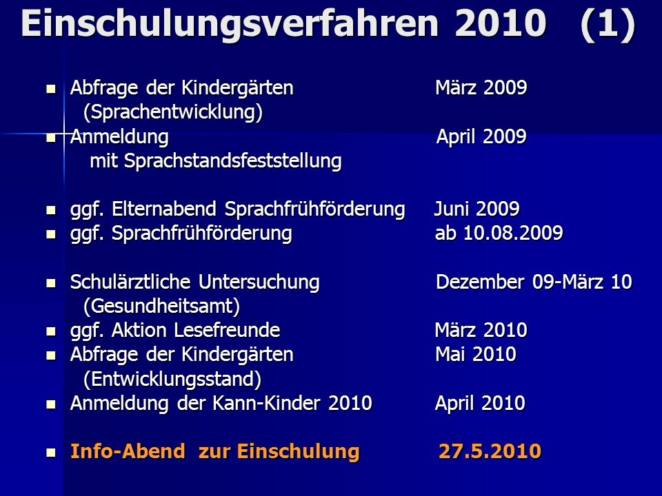 Einschulungsverfahren 2010 (1)