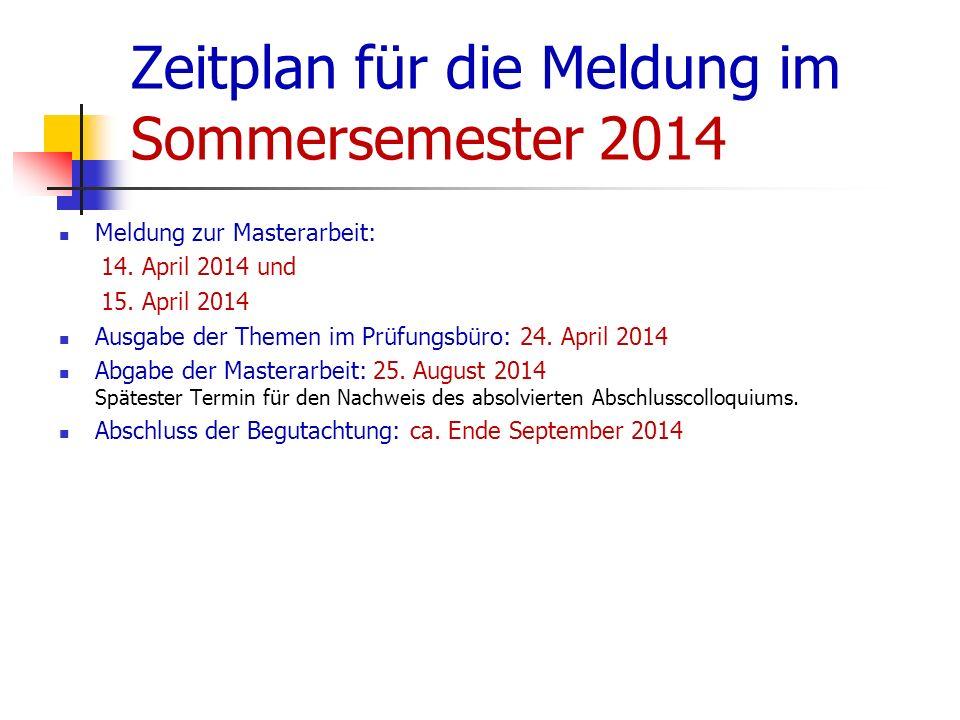 Zeitplan für die Meldung im Sommersemester 2014