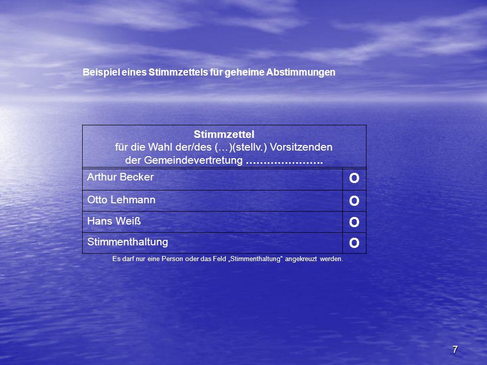 O Stimmzettel für die Wahl der/des (…)(stellv.) Vorsitzenden