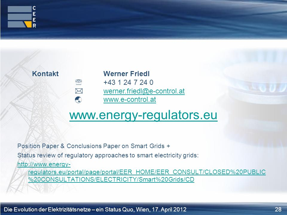 www.energy-regulators.eu Kontakt Werner Friedl  +43 1 24 7 24 0