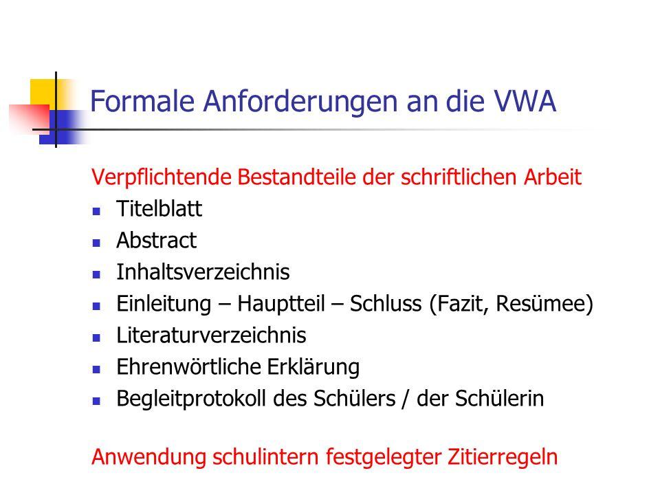 Formale Anforderungen an die VWA