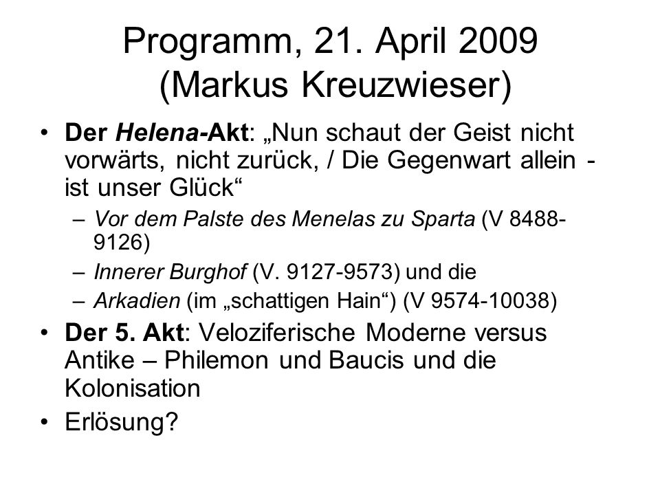 Programm, 21. April 2009 (Markus Kreuzwieser)