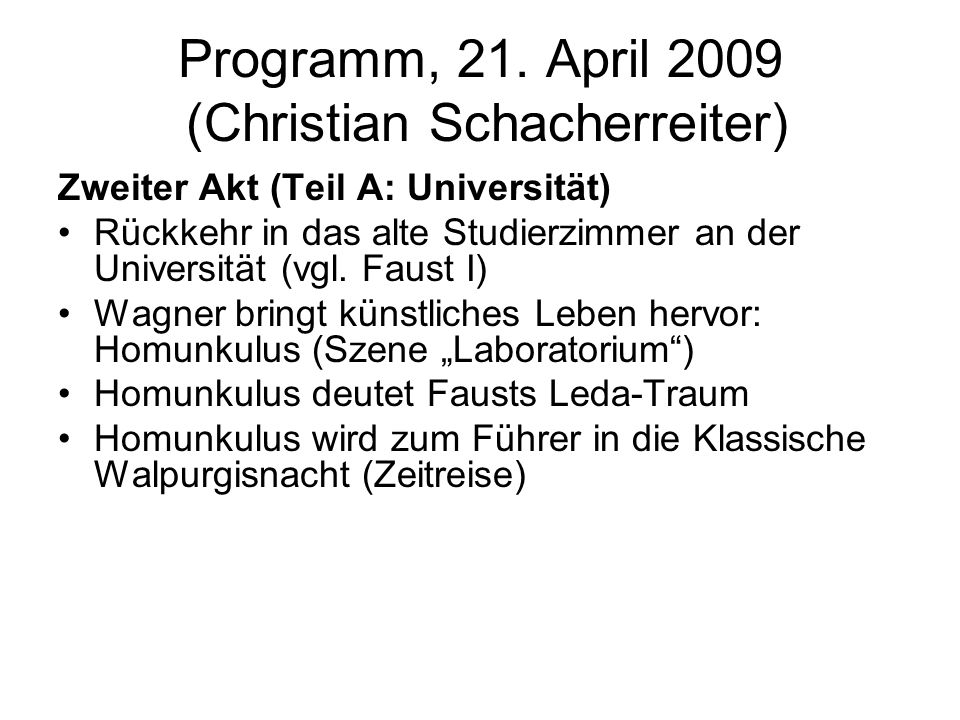 Programm, 21. April 2009 (Christian Schacherreiter)