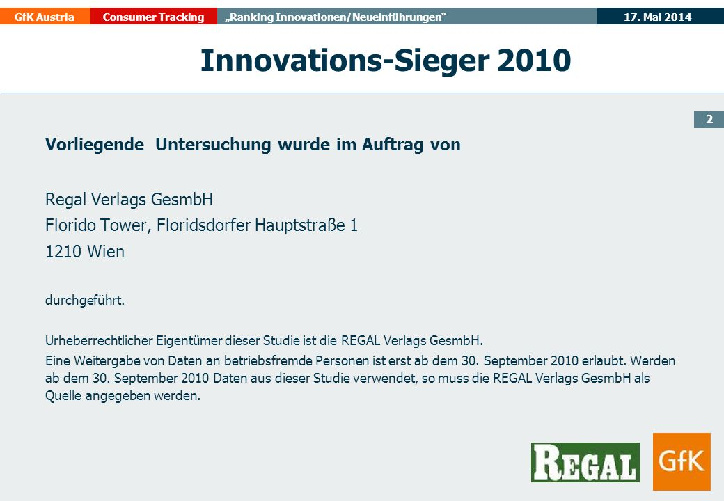 Innovations-Sieger 2010 Vorliegende Untersuchung wurde im Auftrag von