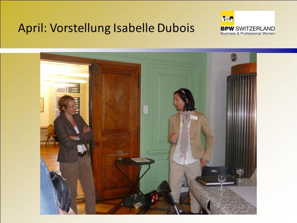 April: Vorstellung Isabelle Dubois