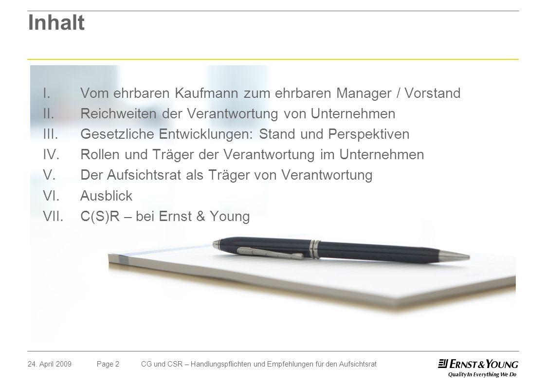 Inhalt I. Vom ehrbaren Kaufmann zum ehrbaren Manager / Vorstand