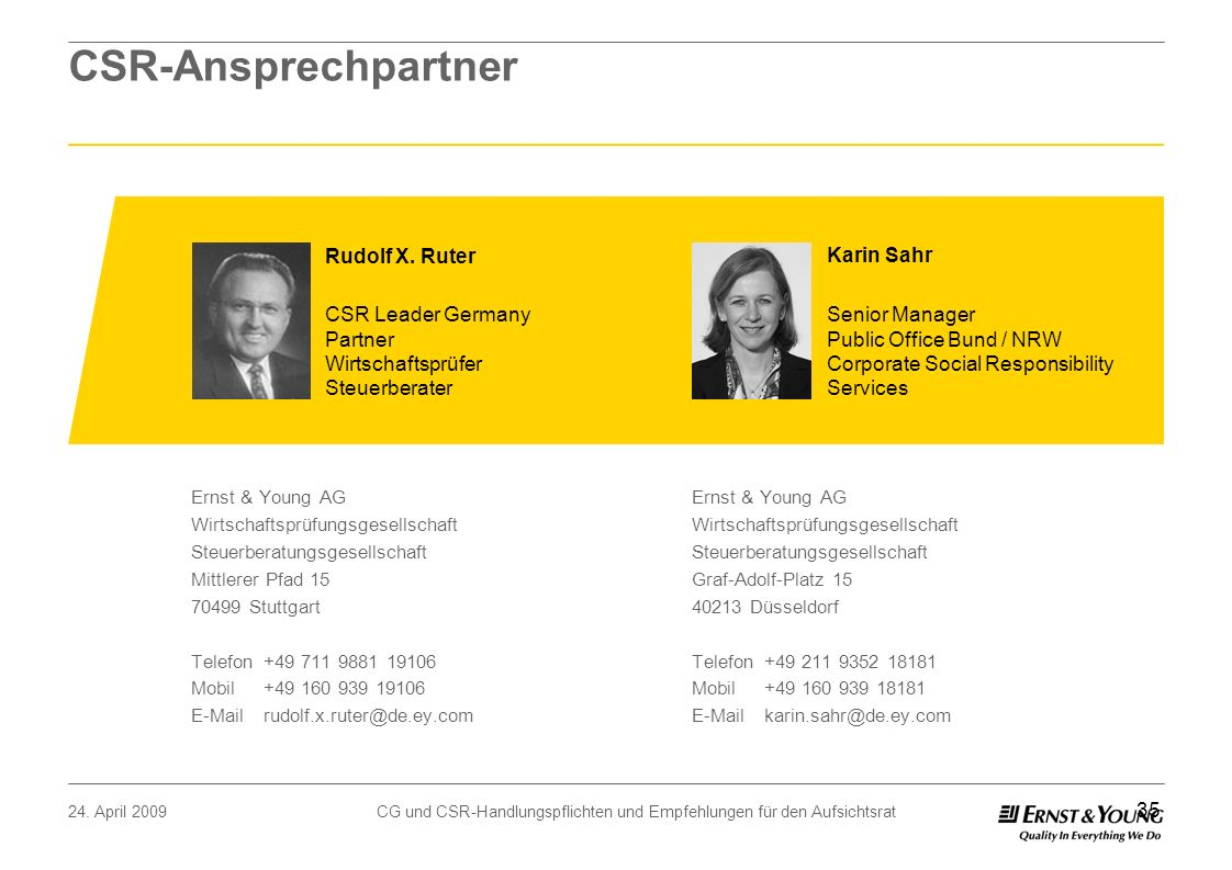 CSR-Ansprechpartner Rudolf X. Ruter Karin Sahr CSR Leader Germany