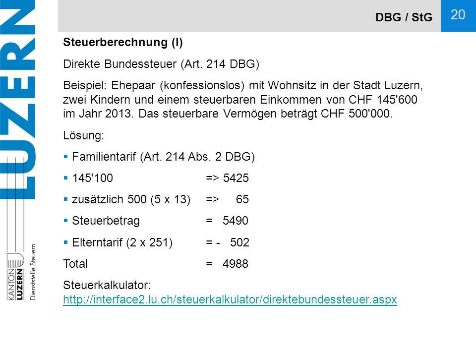 DBG / StG Steuerberechnung (I) Direkte Bundessteuer (Art. 214 DBG)