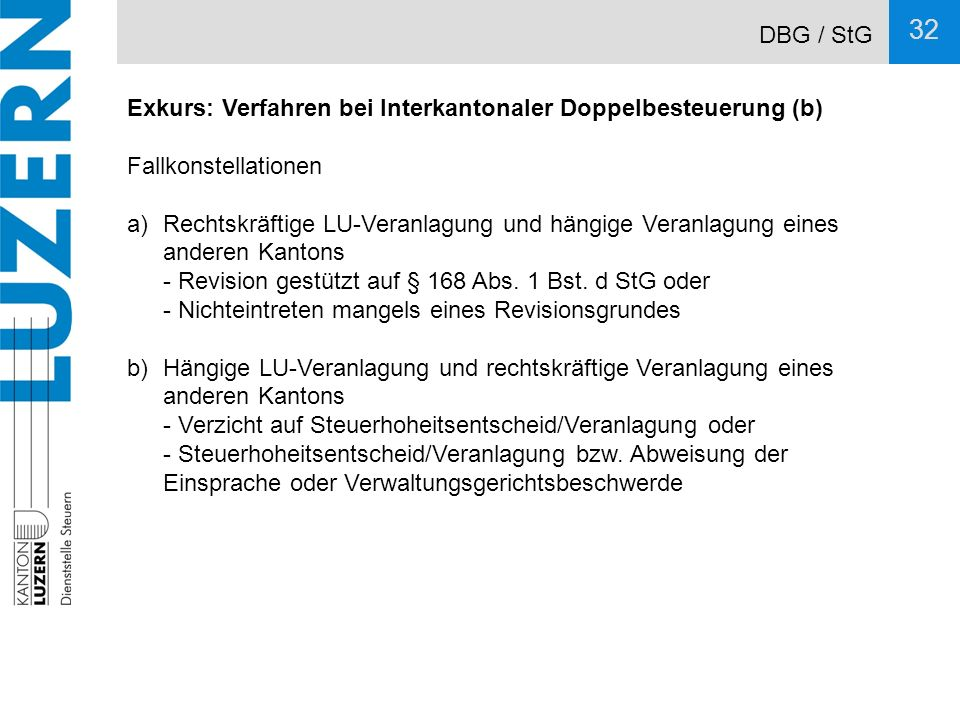 DBG / StG Exkurs: Verfahren bei Interkantonaler Doppelbesteuerung (b) Fallkonstellationen.