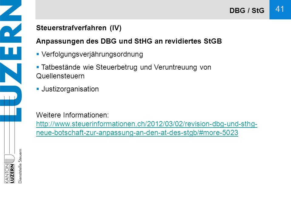 DBG / StG Steuerstrafverfahren (IV) Anpassungen des DBG und StHG an revidiertes StGB. Verfolgungsverjährungsordnung.