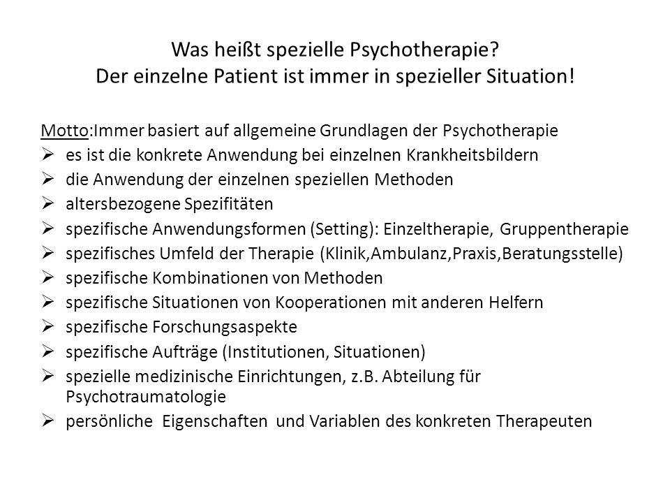Was heißt spezielle Psychotherapie