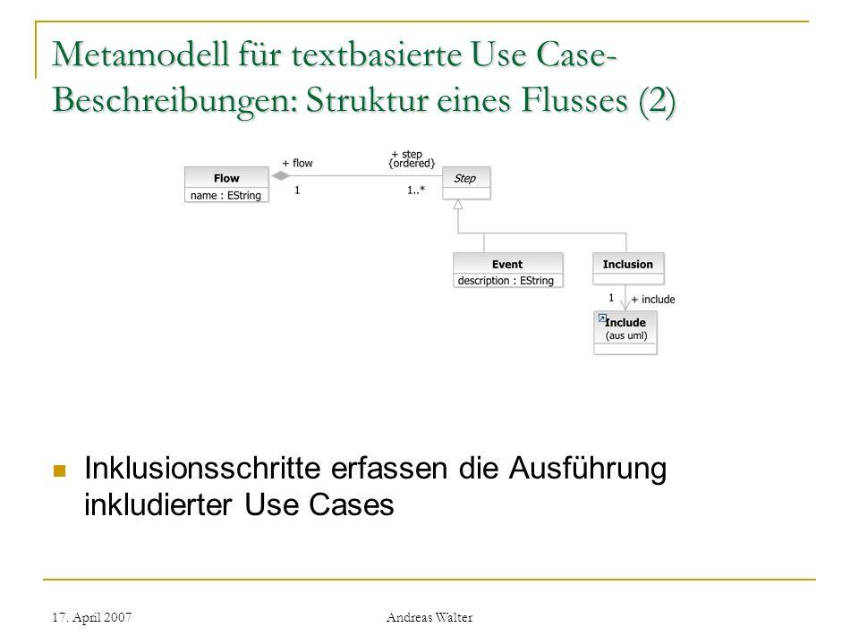 Metamodell für textbasierte Use Case-Beschreibungen: Struktur eines Flusses (2)