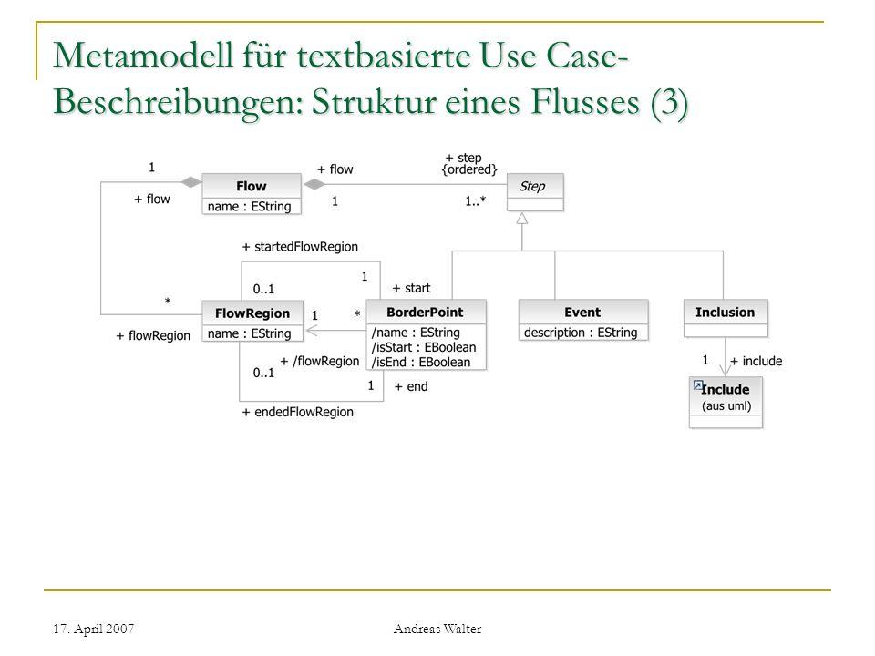 Metamodell für textbasierte Use Case-Beschreibungen: Struktur eines Flusses (3)