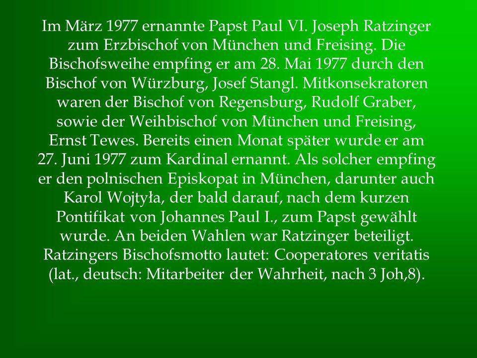 Im März 1977 ernannte Papst Paul VI