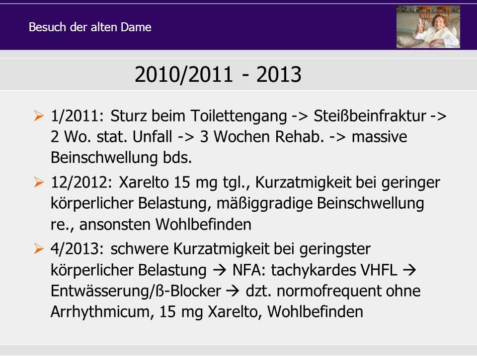 Besuch der alten Dame 2010/2011 - 2013.