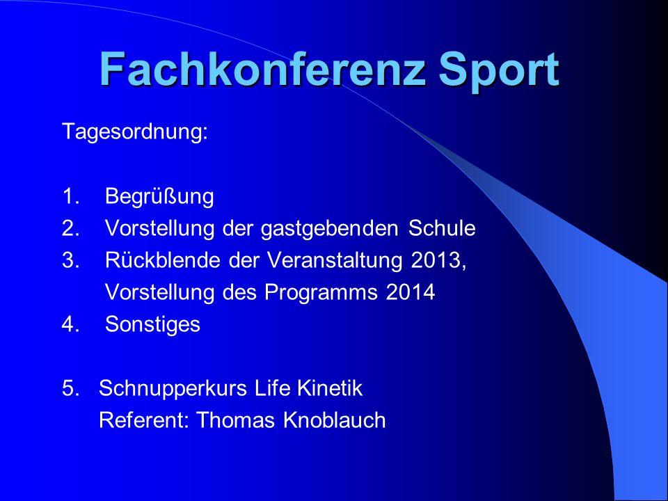 Fachkonferenz Sport Tagesordnung: 1. Begrüßung