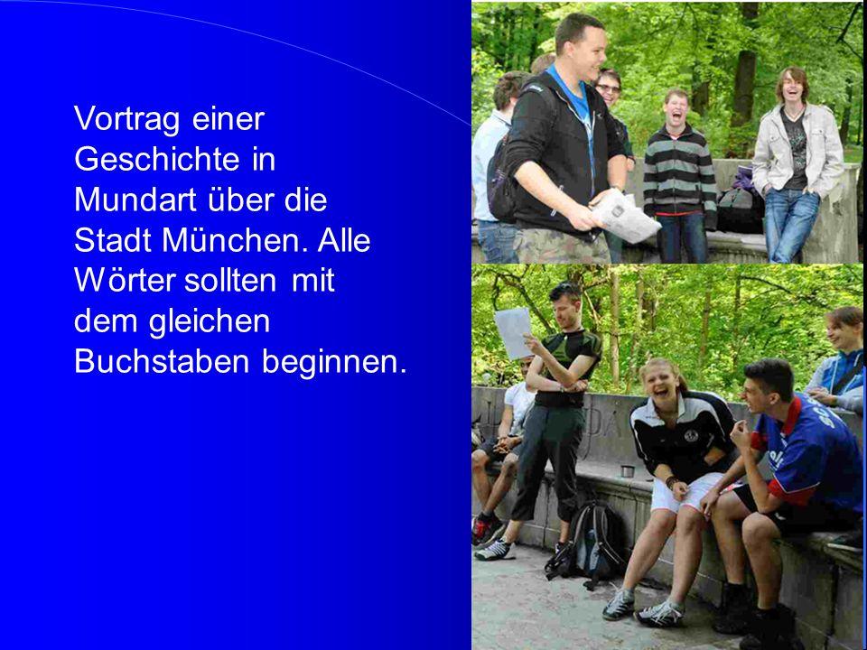 Vortrag einer Geschichte in Mundart über die Stadt München
