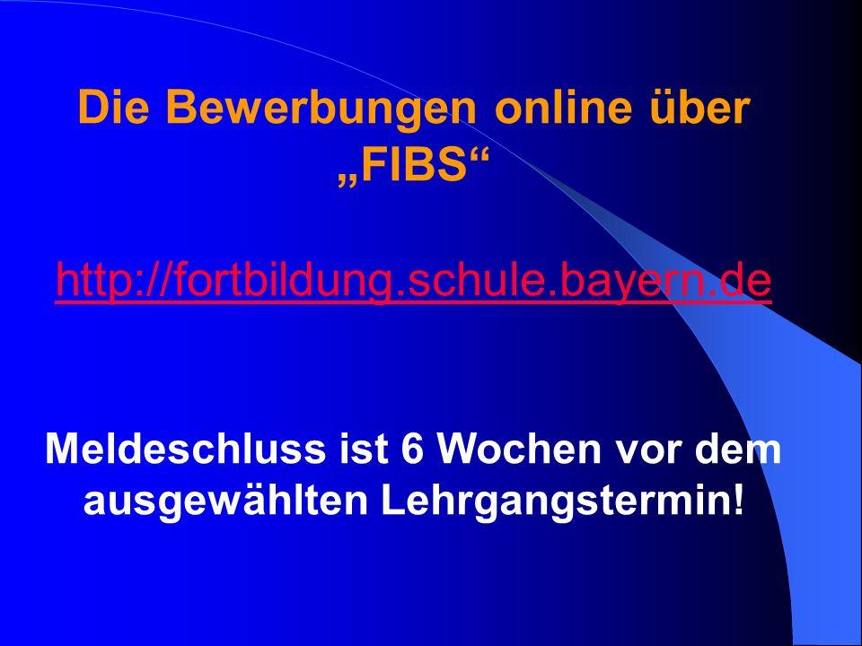 """Die Bewerbungen online über """"FIBS"""