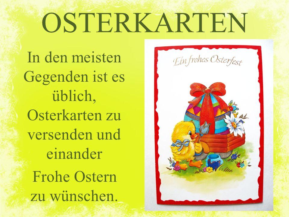 Frohe Ostern zu wünschen.