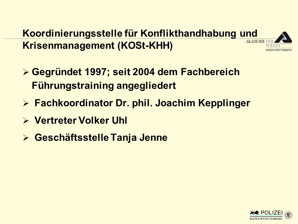 Koordinierungsstelle für Konflikthandhabung und Krisenmanagement (KOSt-KHH)