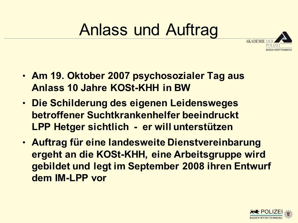 Anlass und Auftrag Am 19. Oktober 2007 psychosozialer Tag aus Anlass 10 Jahre KOSt-KHH in BW.