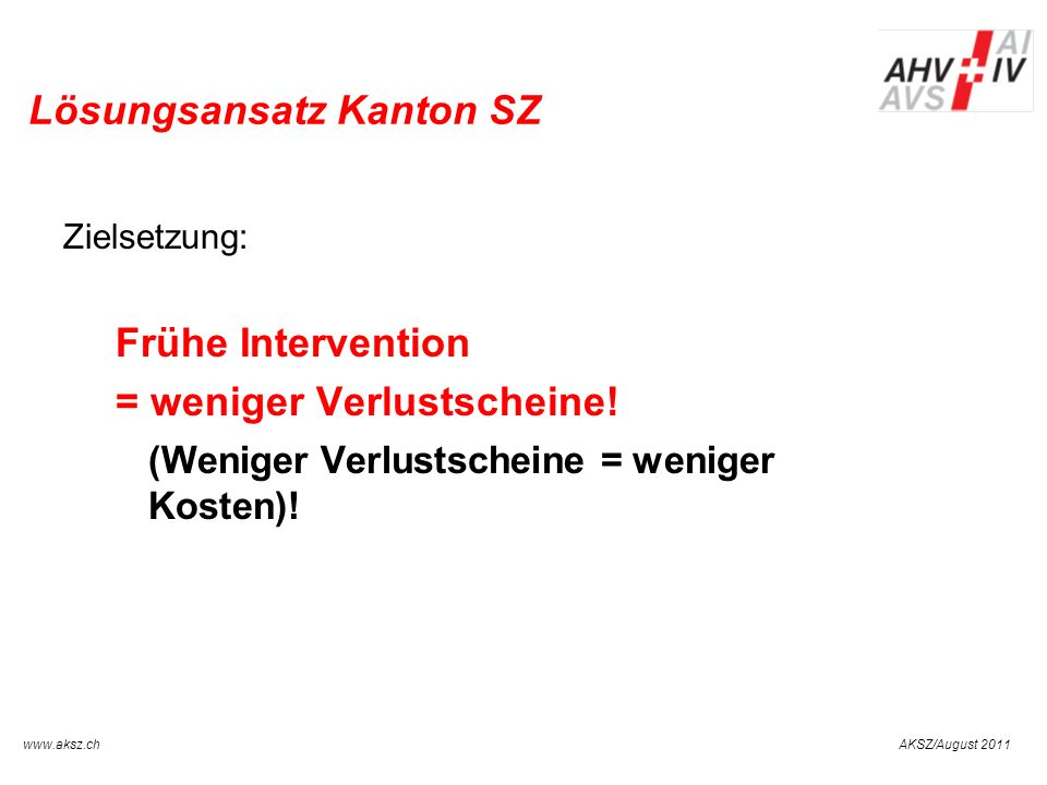 Lösungsansatz Kanton SZ