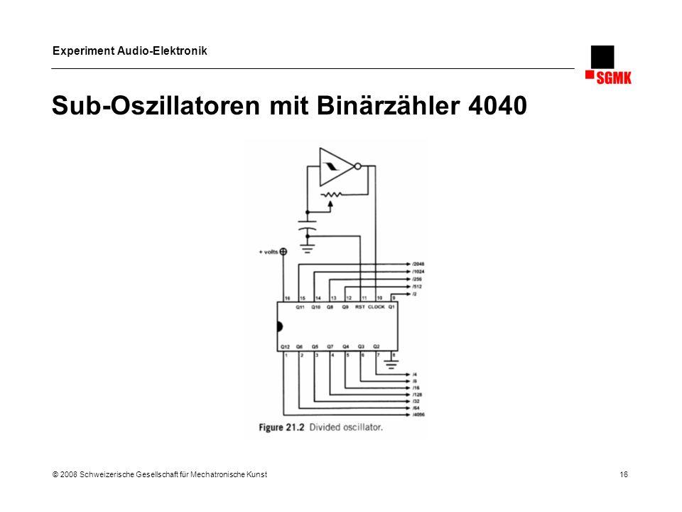 Sub-Oszillatoren mit Binärzähler 4040