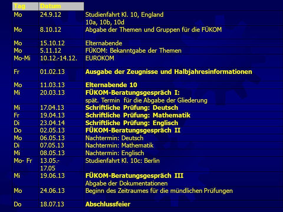 Studienfahrt Kl. 10, England 10a, 10b, 10d 8.10.12