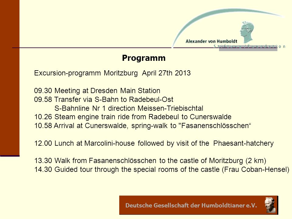 Programm Excursion-programm Moritzburg April 27th 2013