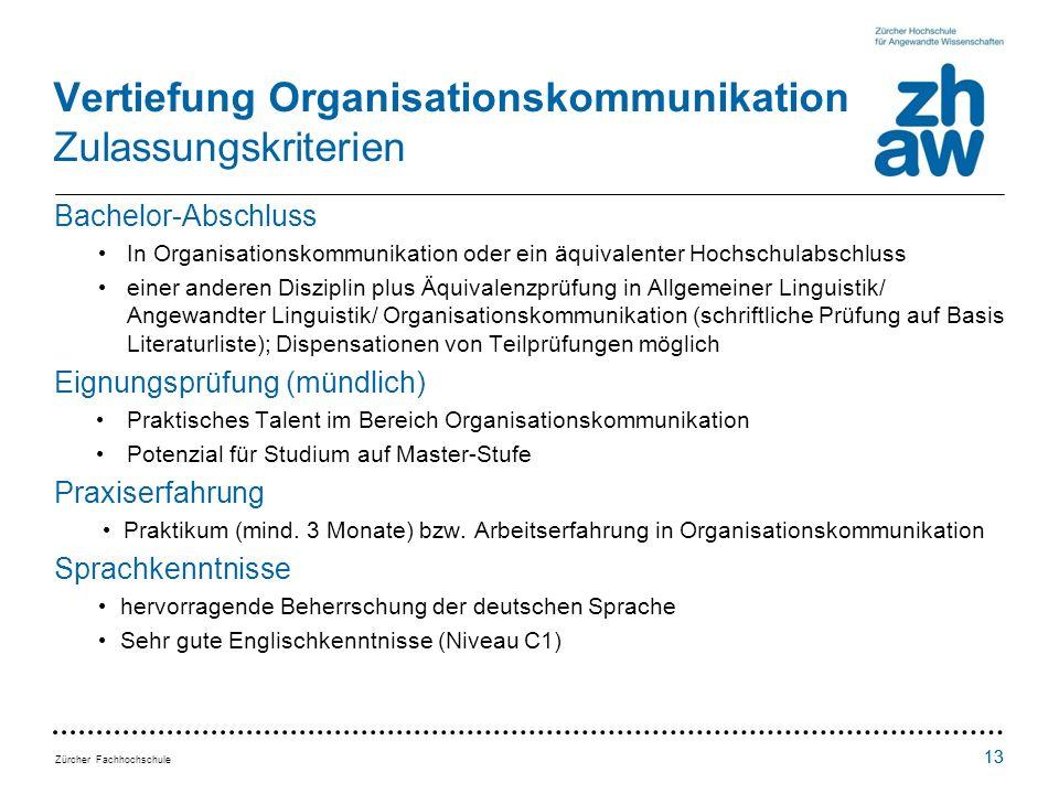 Vertiefung Organisationskommunikation Zulassungskriterien