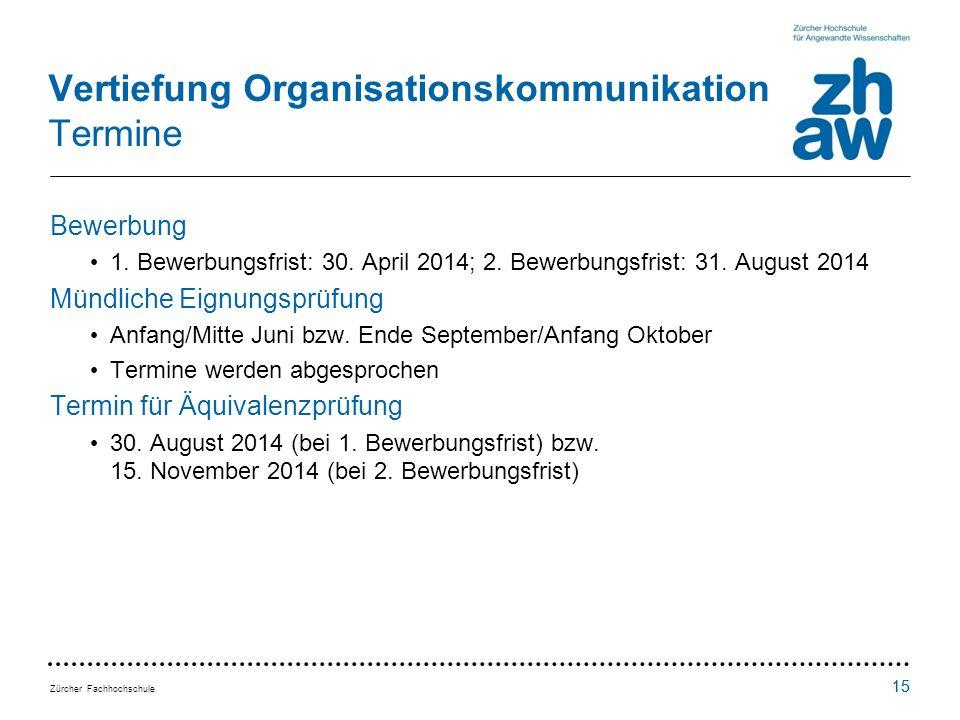 Vertiefung Organisationskommunikation Termine