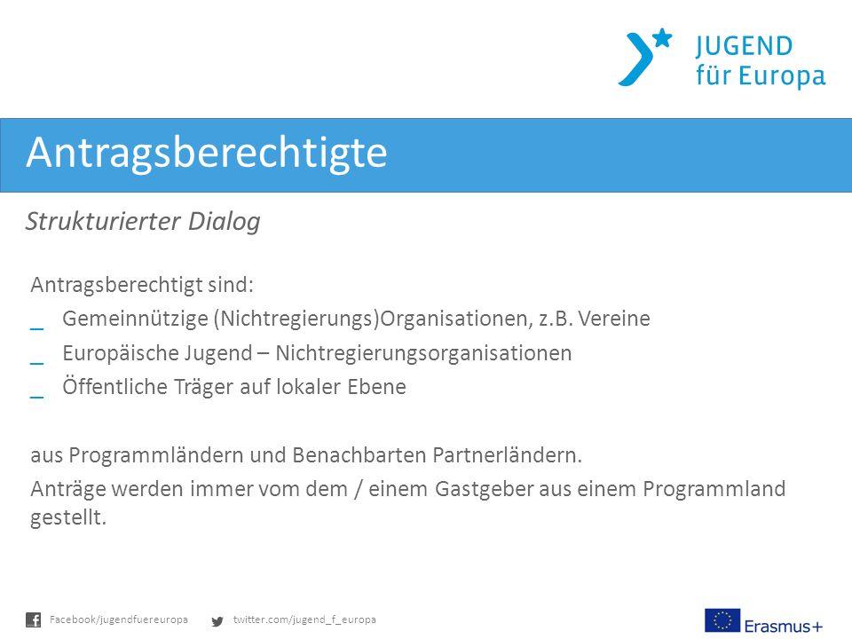 Antragsberechtigte Strukturierter Dialog Antragsberechtigt sind: