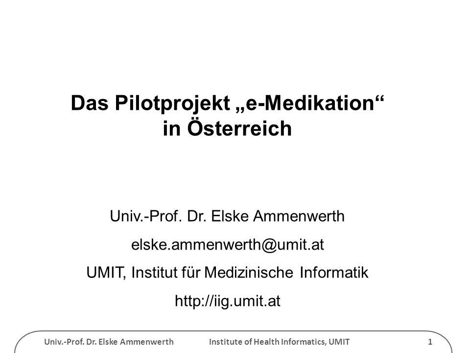 "Das Pilotprojekt ""e-Medikation in Österreich"
