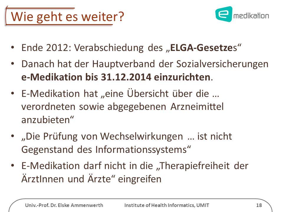 """Wie geht es weiter Ende 2012: Verabschiedung des """"ELGA-Gesetzes"""