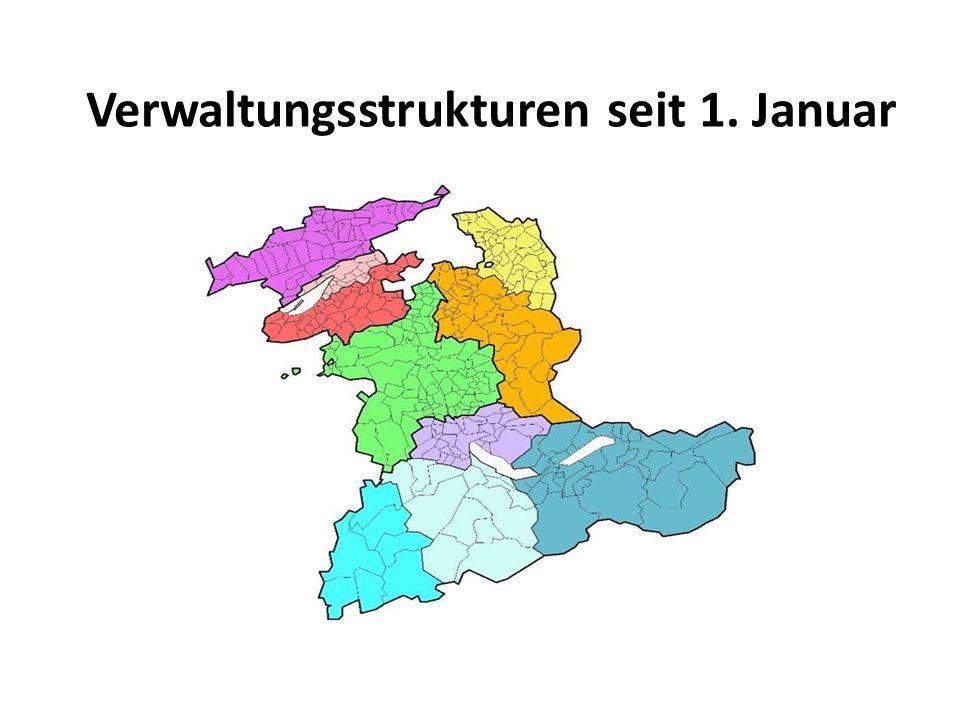 Verwaltungsstrukturen seit 1. Januar 2010
