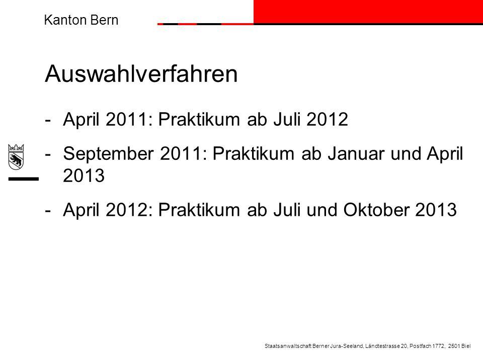 Auswahlverfahren April 2011: Praktikum ab Juli 2012