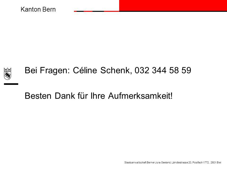 Bei Fragen: Céline Schenk, 032 344 58 59