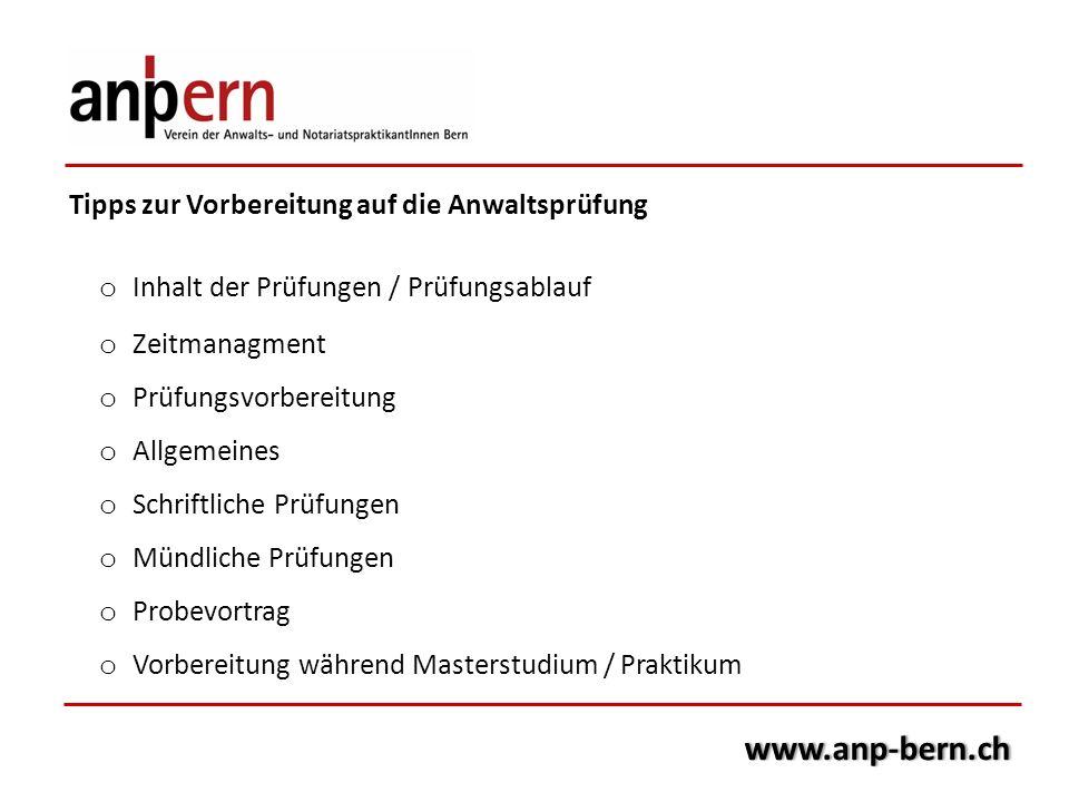 www.anp-bern.ch Tipps zur Vorbereitung auf die Anwaltsprüfung
