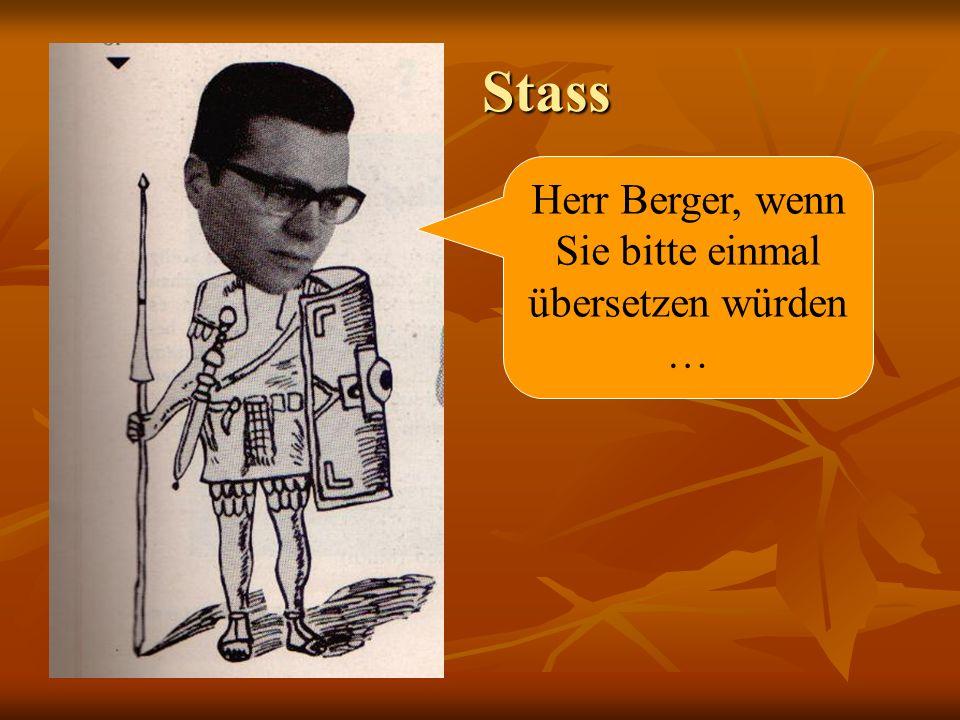 Herr Berger, wenn Sie bitte einmal übersetzen würden …
