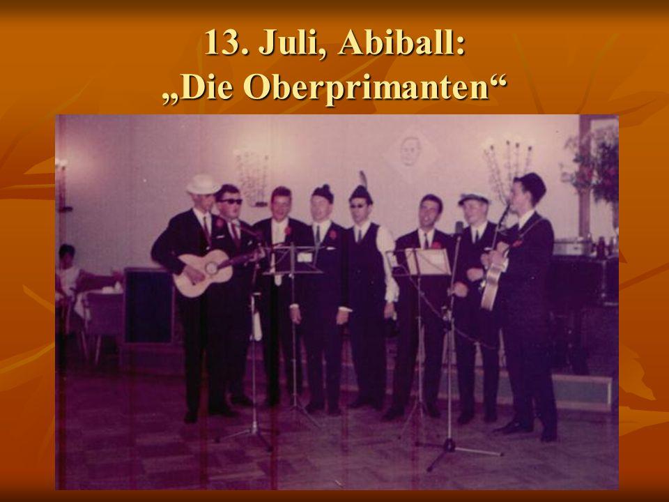 """13. Juli, Abiball: """"Die Oberprimanten"""