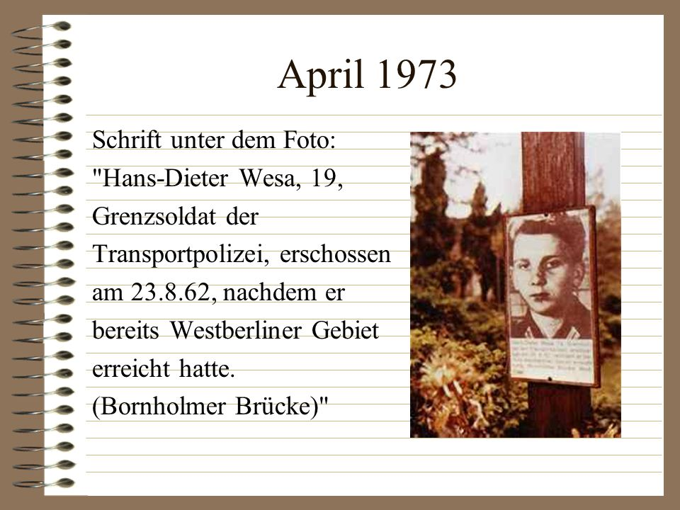 April 1973 Schrift unter dem Foto: Hans-Dieter Wesa, 19,