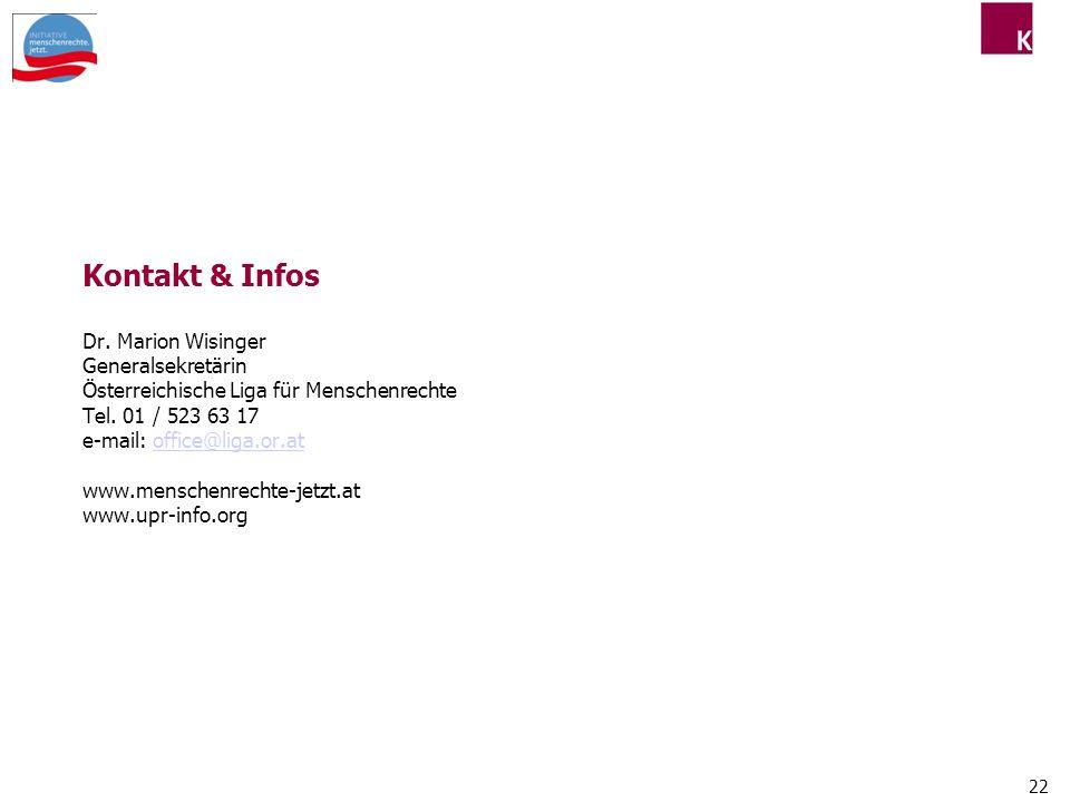 Kontakt & Infos Dr. Marion Wisinger Generalsekretärin Österreichische Liga für Menschenrechte Tel.