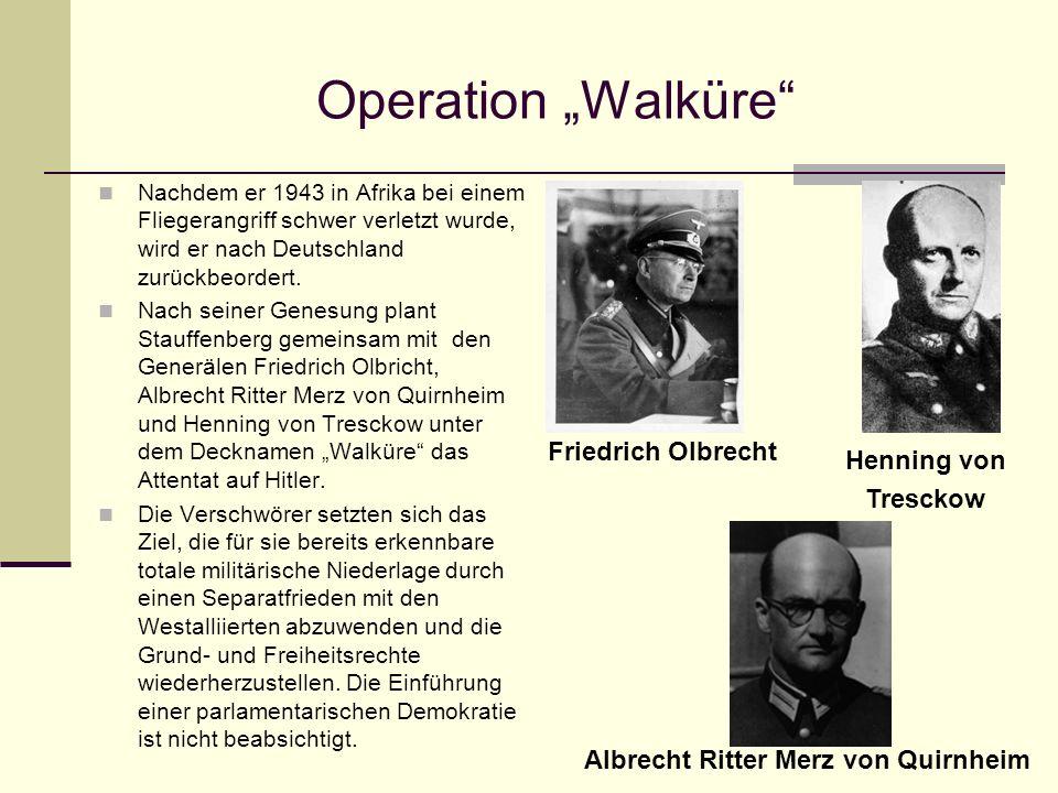"""Operation """"Walküre Friedrich Olbrecht Henning von Tresckow"""