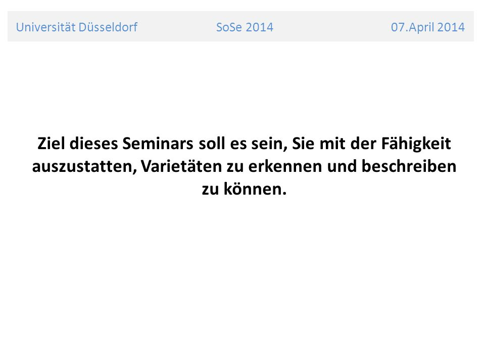 Universität Düsseldorf SoSe 2014 07.April 2014